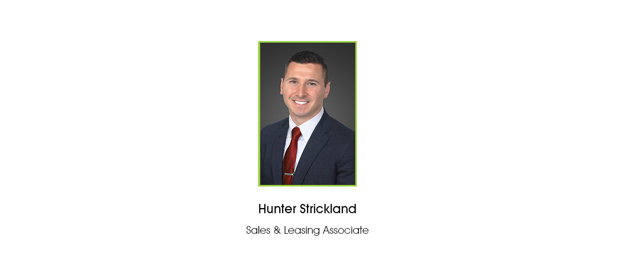 Hunter Strickland Joins FCPG as Sales & Leasing Associate